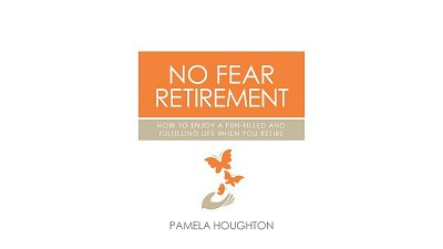 Continue reading 'Book Review: No Fear Retirement - Pamela Houghton'